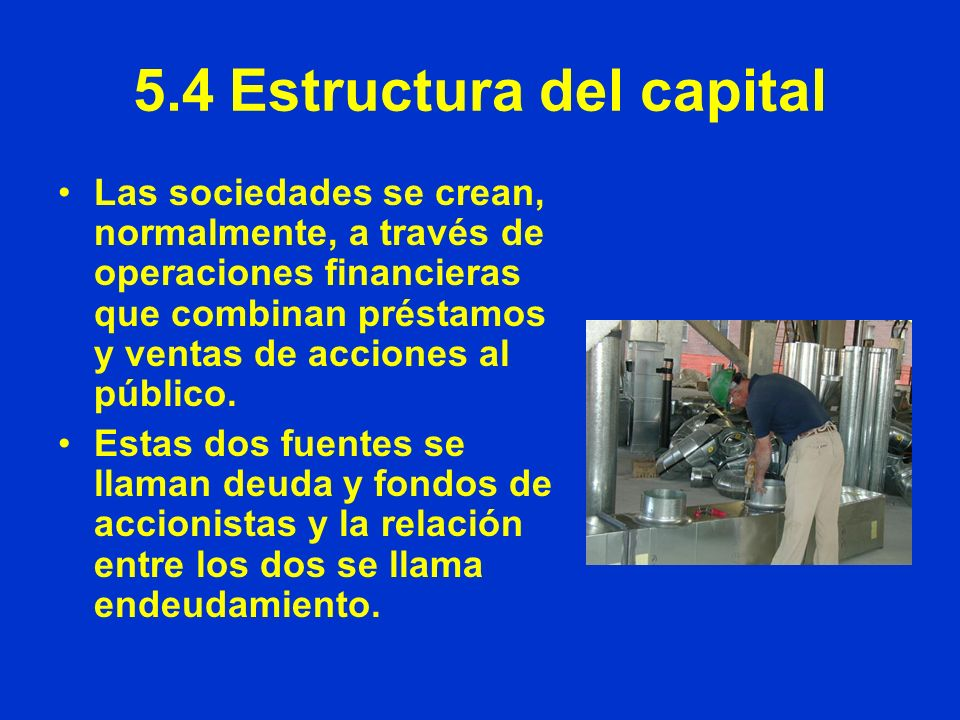 5.4 Estructura del capital