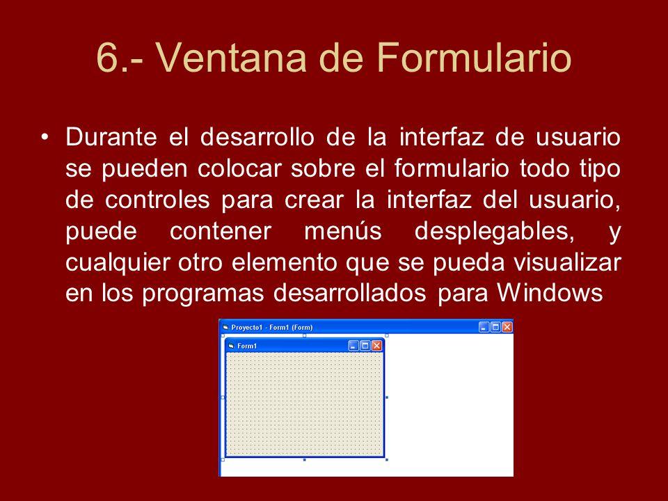 6.- Ventana de Formulario