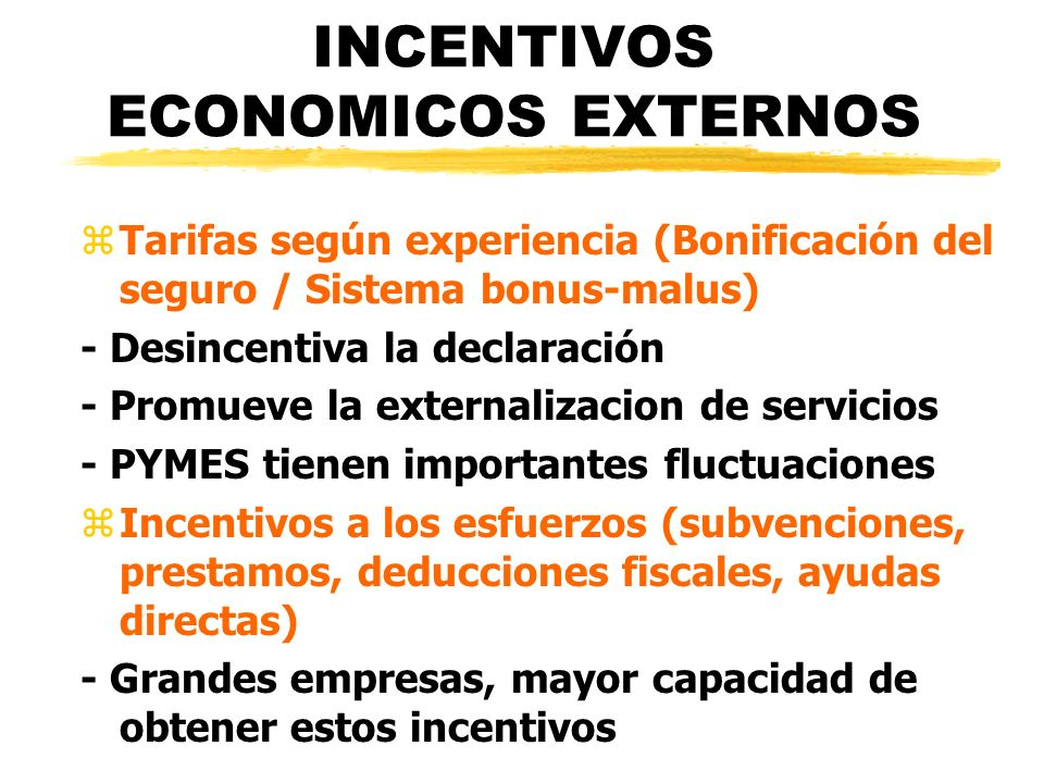 INCENTIVOS ECONOMICOS EXTERNOS