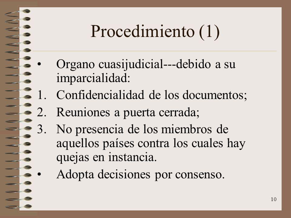 Procedimiento (1) Organo cuasijudicial---debido a su imparcialidad: