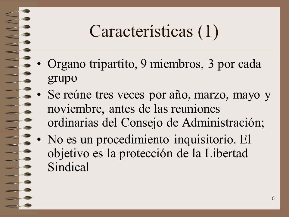 Características (1) Organo tripartito, 9 miembros, 3 por cada grupo