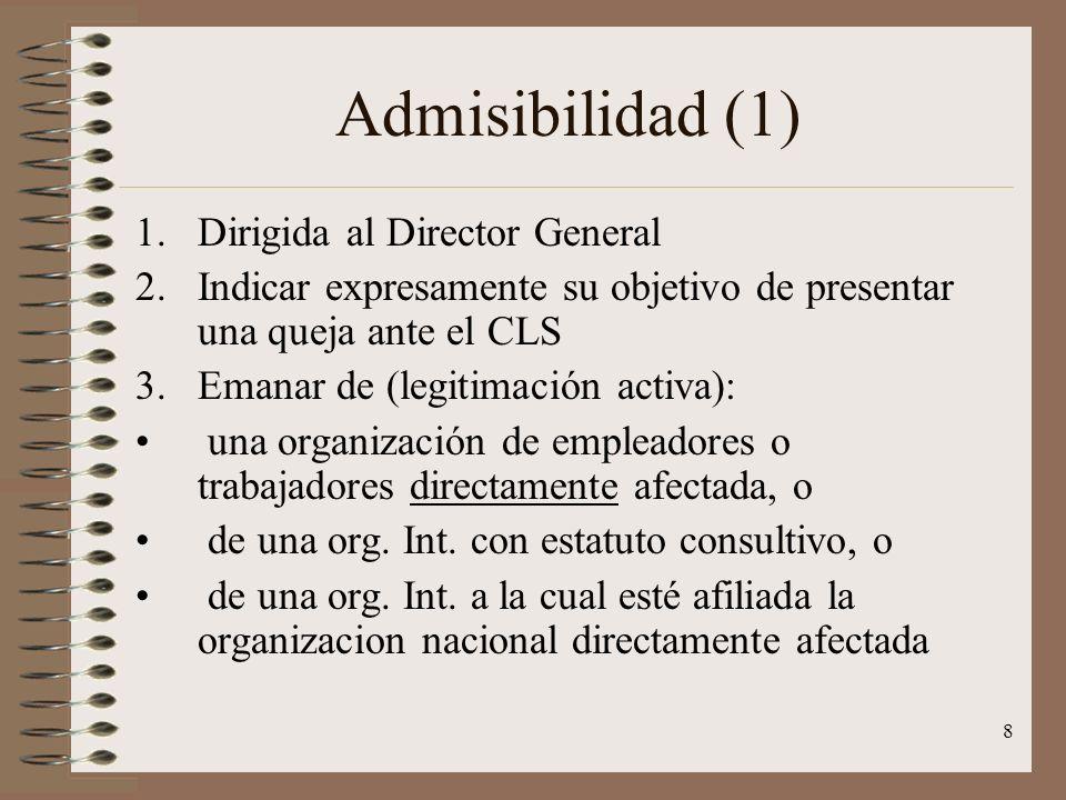 Admisibilidad (1) Dirigida al Director General