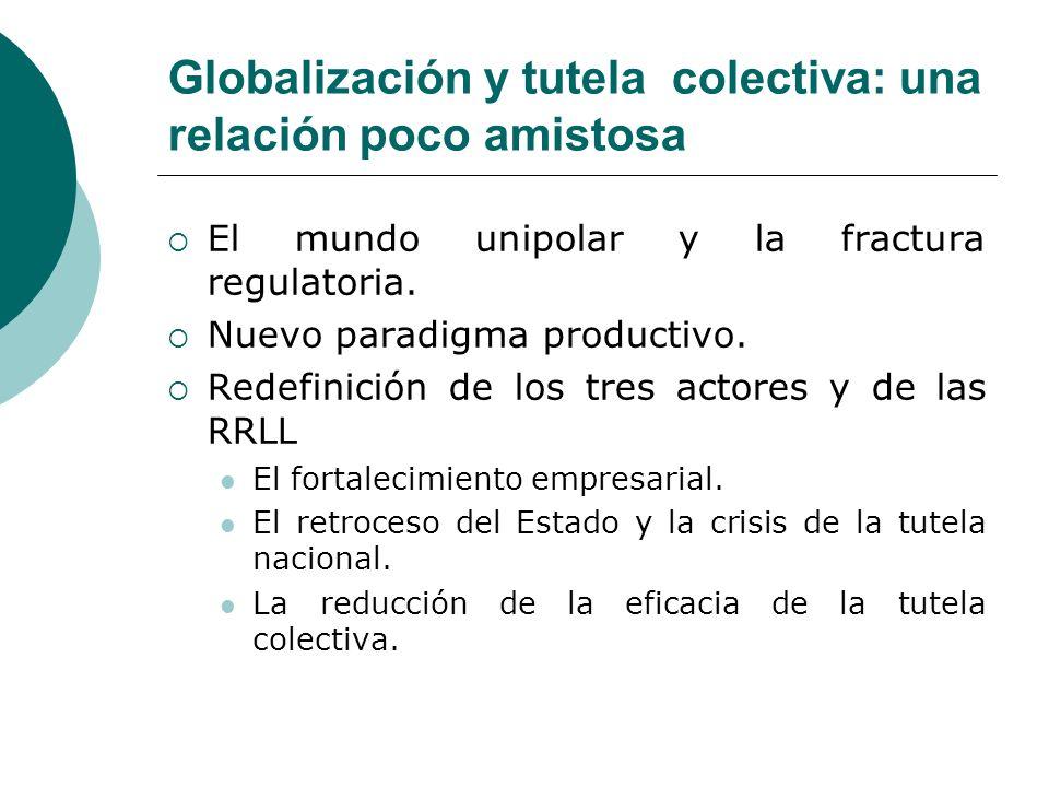 Globalización y tutela colectiva: una relación poco amistosa