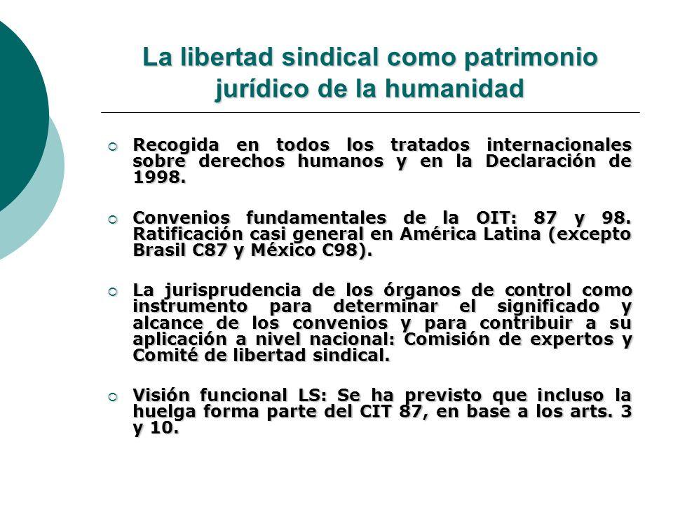 La libertad sindical como patrimonio jurídico de la humanidad