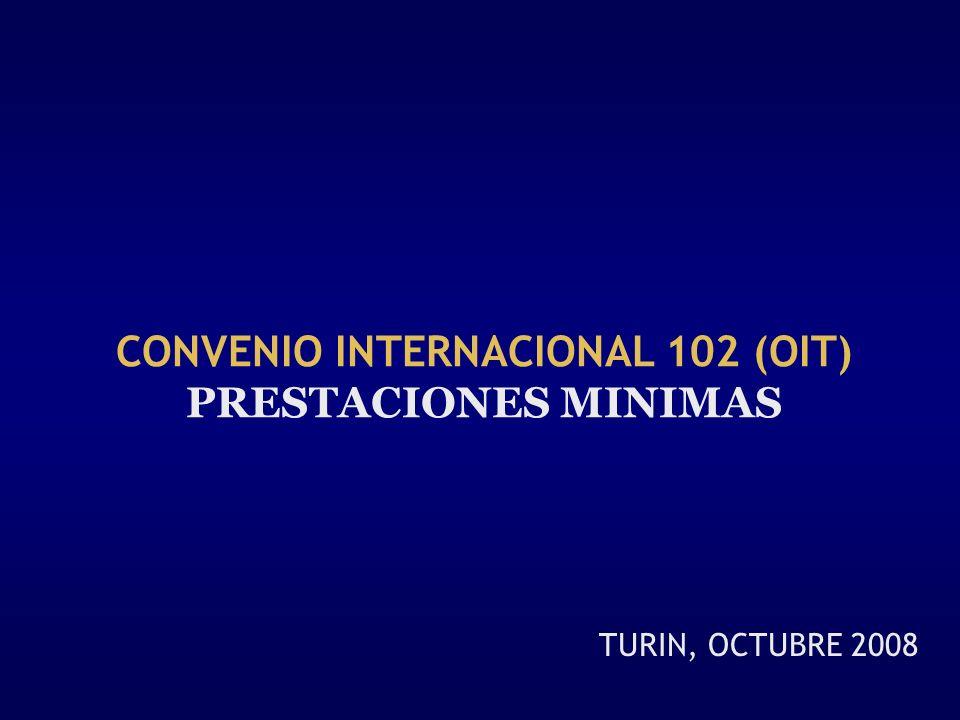 CONVENIO INTERNACIONAL 102 (OIT) PRESTACIONES MINIMAS