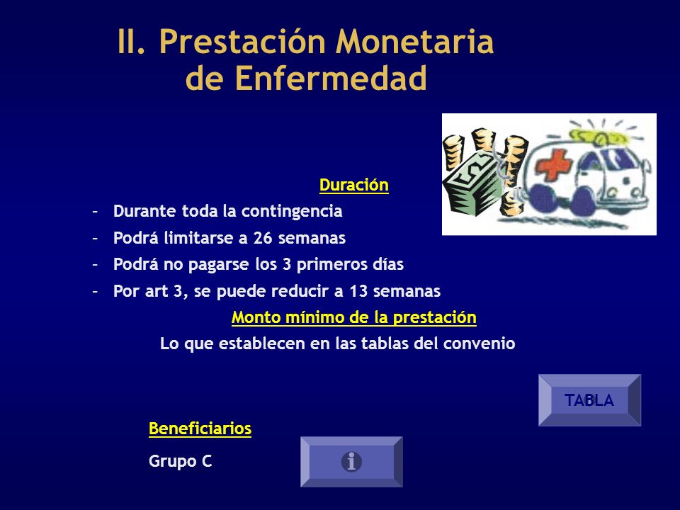 II. Prestación Monetaria de Enfermedad