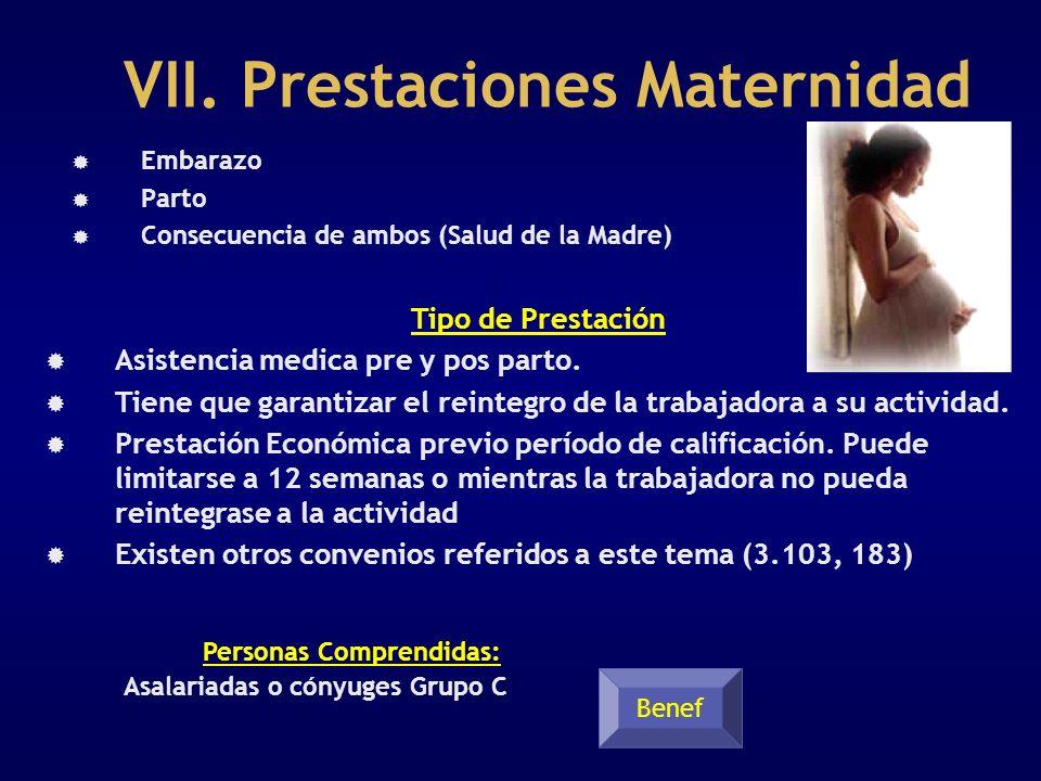 VII. Prestaciones Maternidad