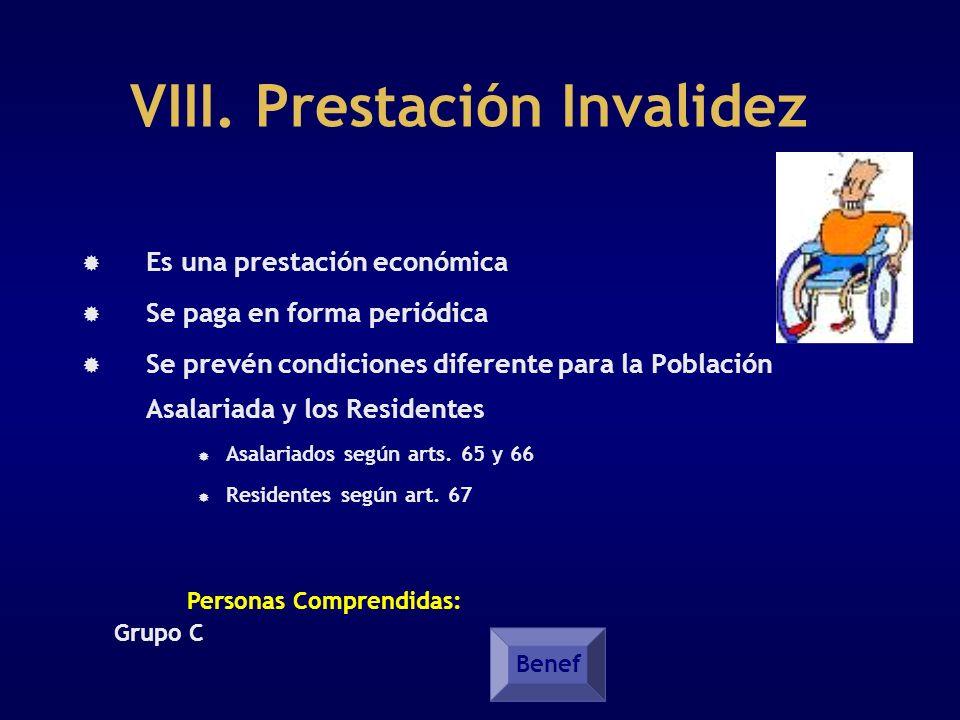 VIII. Prestación Invalidez