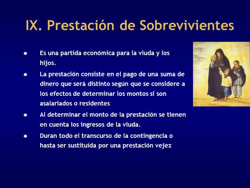 IX. Prestación de Sobrevivientes