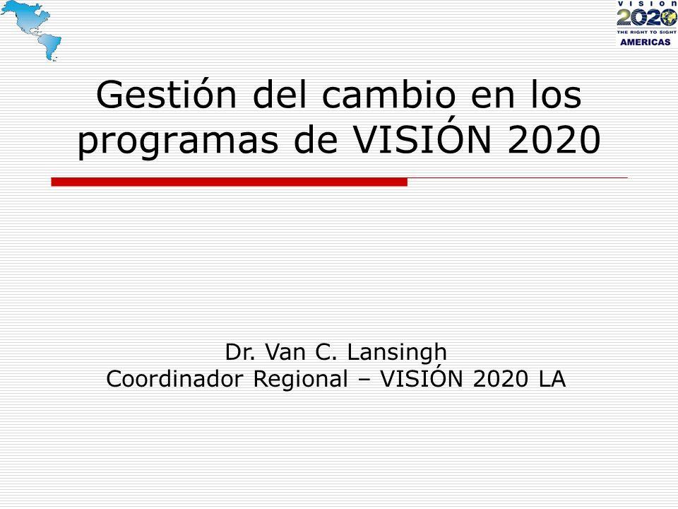 Gestión del cambio en los programas de VISIÓN 2020