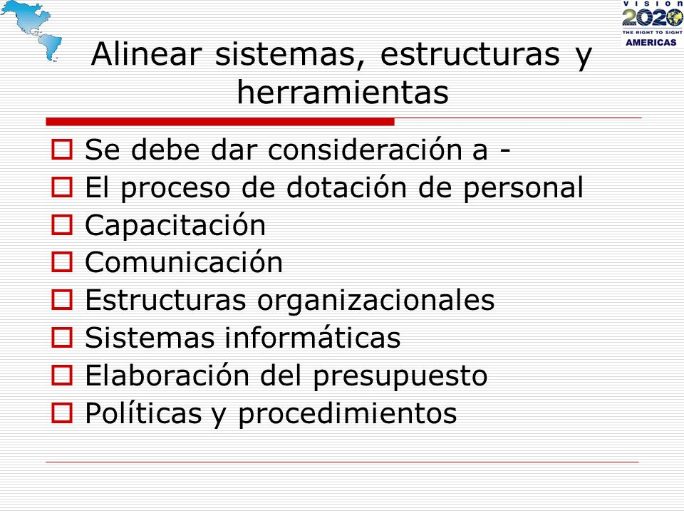 Alinear sistemas, estructuras y herramientas