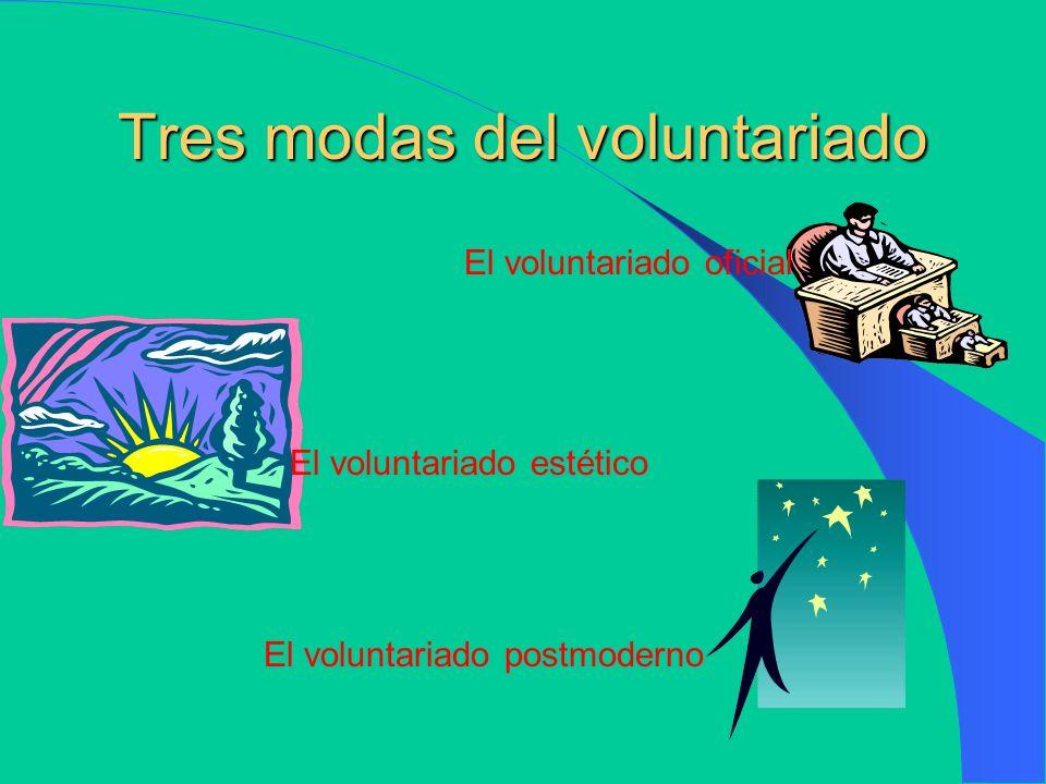Tres modas del voluntariado