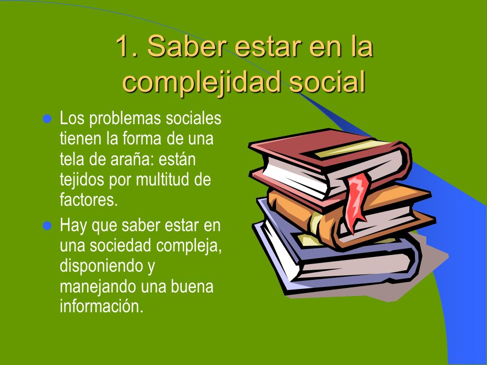 1. Saber estar en la complejidad social