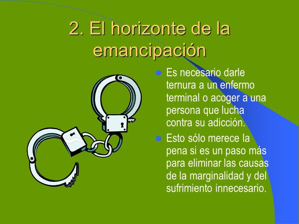2. El horizonte de la emancipación