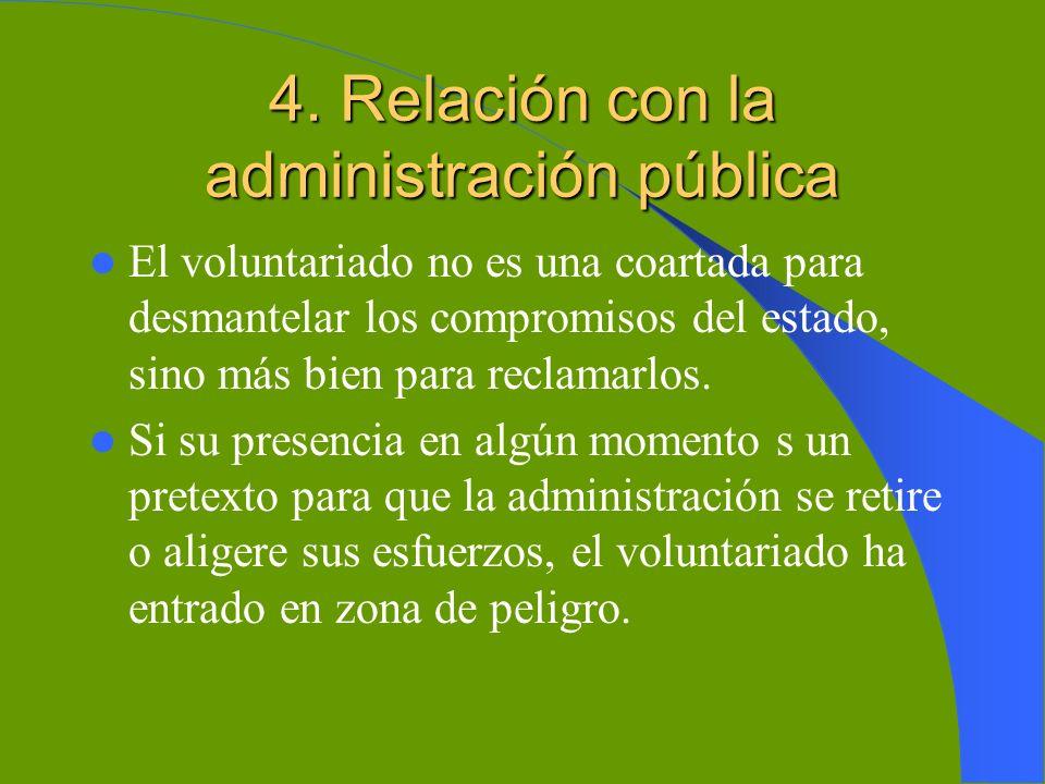 4. Relación con la administración pública