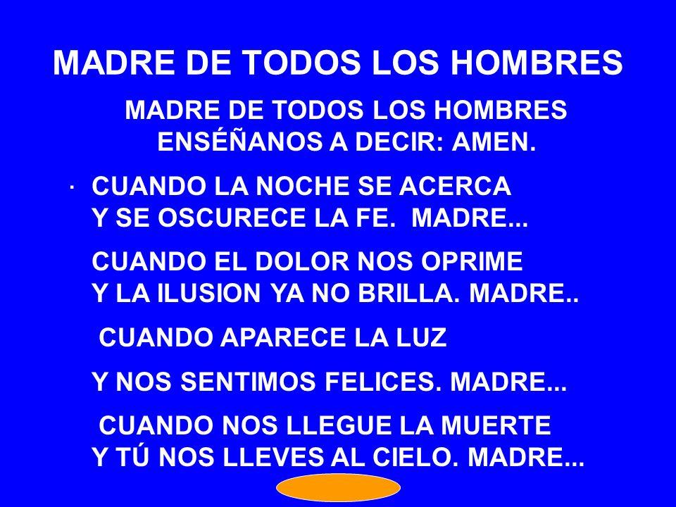 MADRE DE TODOS LOS HOMBRES