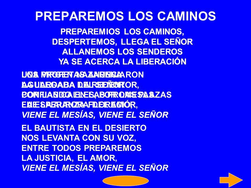 PREPAREMOS LOS CAMINOS