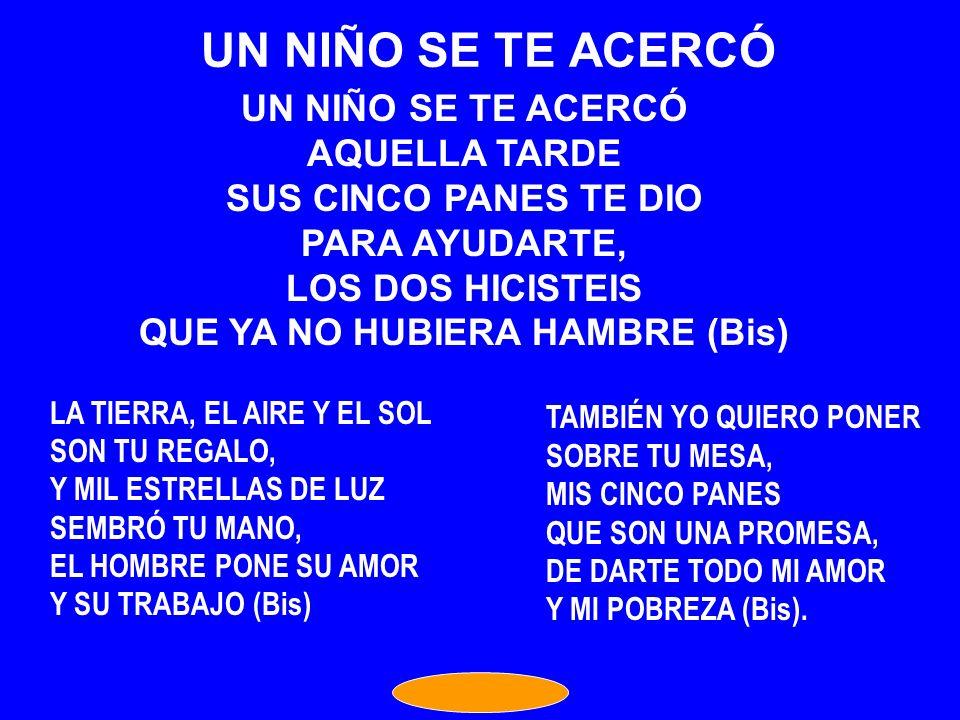 QUE YA NO HUBIERA HAMBRE (Bis)