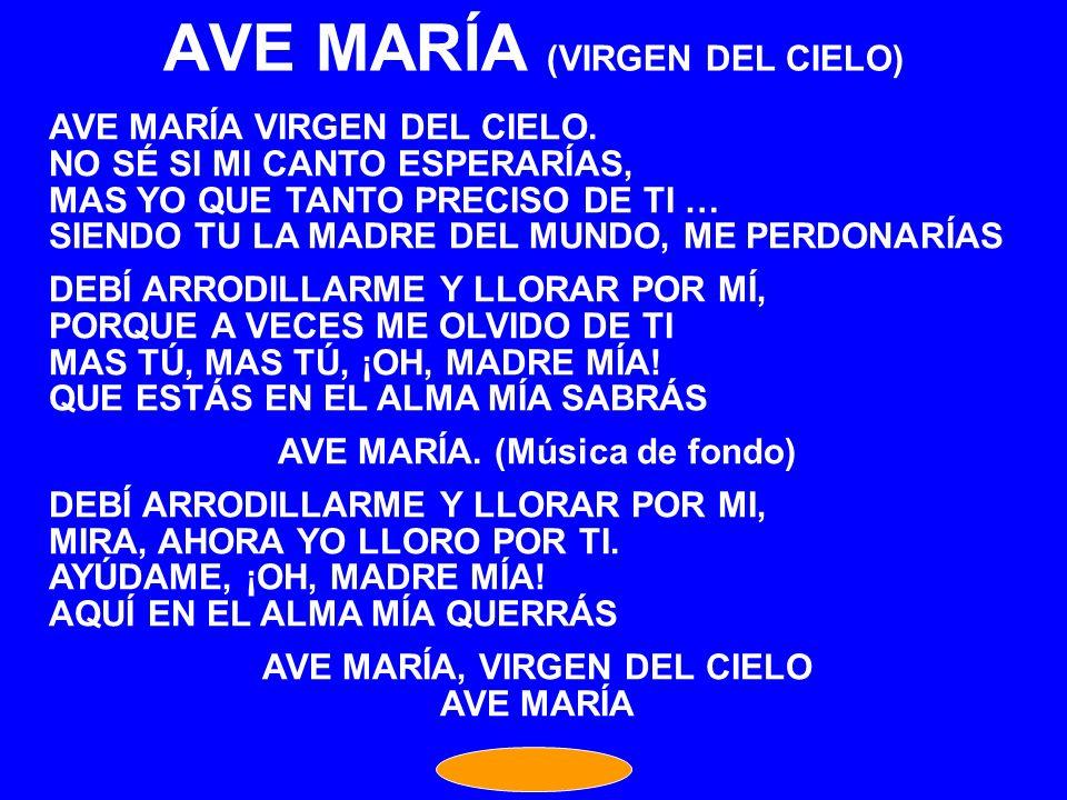 AVE MARÍA (VIRGEN DEL CIELO)