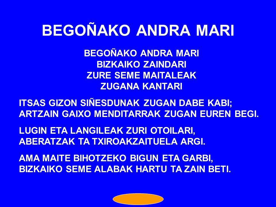 BEGOÑAKO ANDRA MARI BEGOÑAKO ANDRA MARI BIZKAIKO ZAINDARI