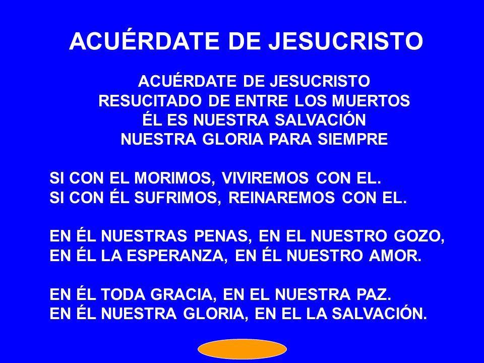 ACUÉRDATE DE JESUCRISTO
