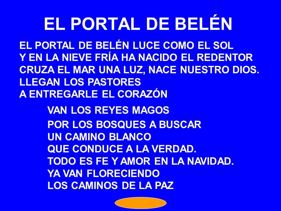 EL PORTAL DE BELÉN EL PORTAL DE BELÉN LUCE COMO EL SOL