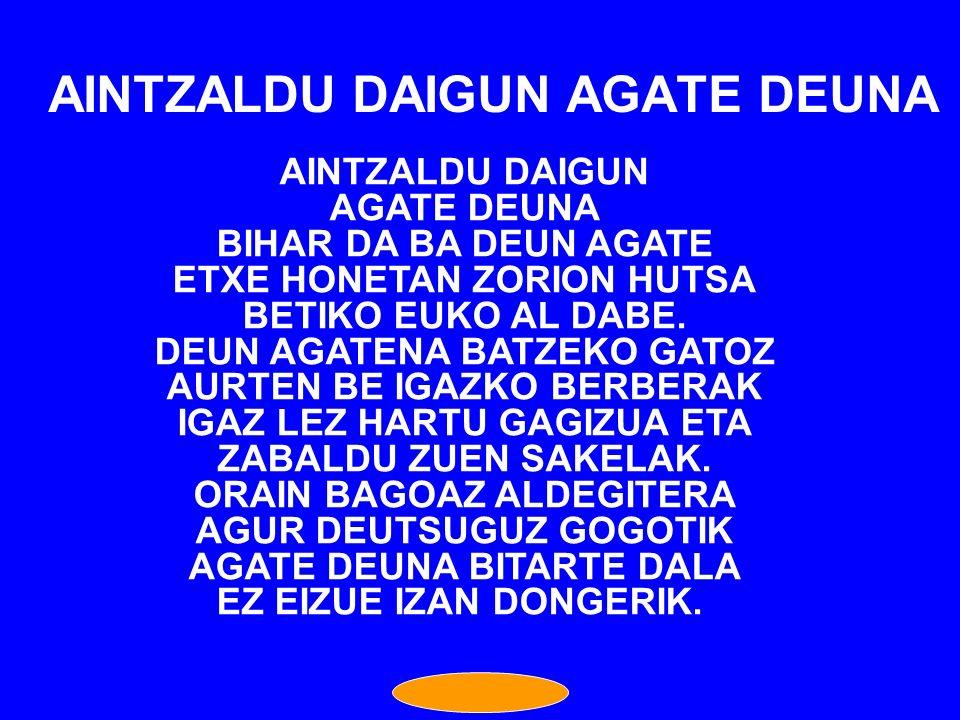 AINTZALDU DAIGUN AGATE DEUNA