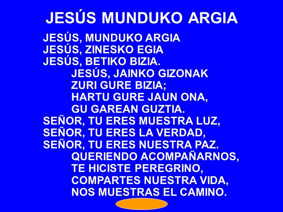 JESÚS MUNDUKO ARGIA JESÚS, MUNDUKO ARGIA JESÚS, ZINESKO EGIA