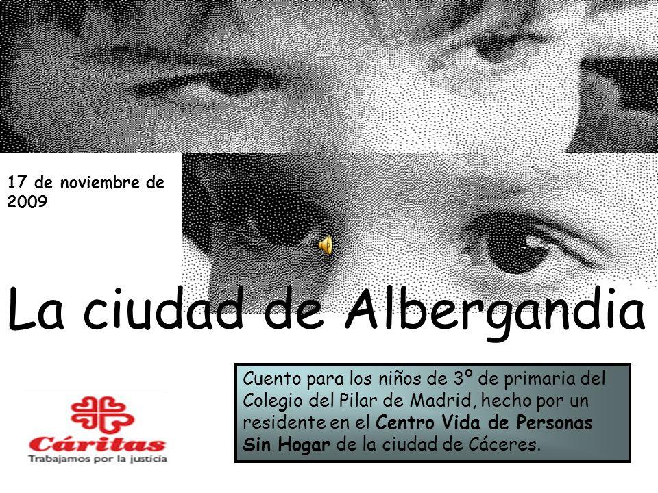 La ciudad de Albergandia