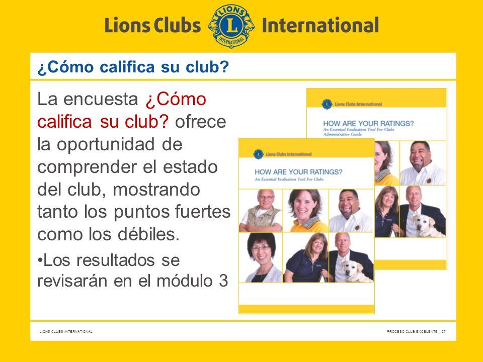 ¿Cómo califica su club