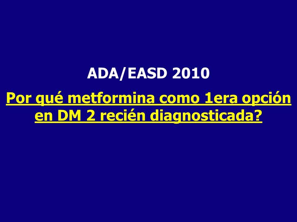 Por qué metformina como 1era opción en DM 2 recién diagnosticada
