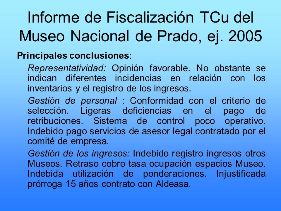 Informe de Fiscalización TCu del Museo Nacional de Prado, ej. 2005