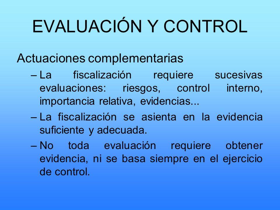 EVALUACIÓN Y CONTROL Actuaciones complementarias
