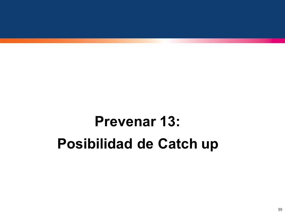 Prevenar 13: Posibilidad de Catch up