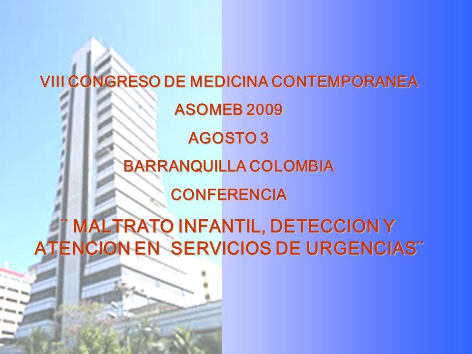 ¨ MALTRATO INFANTIL, DETECCION Y ATENCION EN SERVICIOS DE URGENCIAS¨