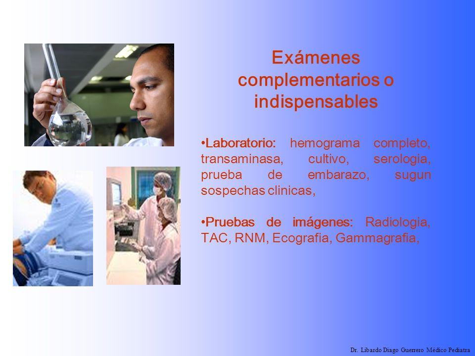 Exámenes complementarios o indispensables