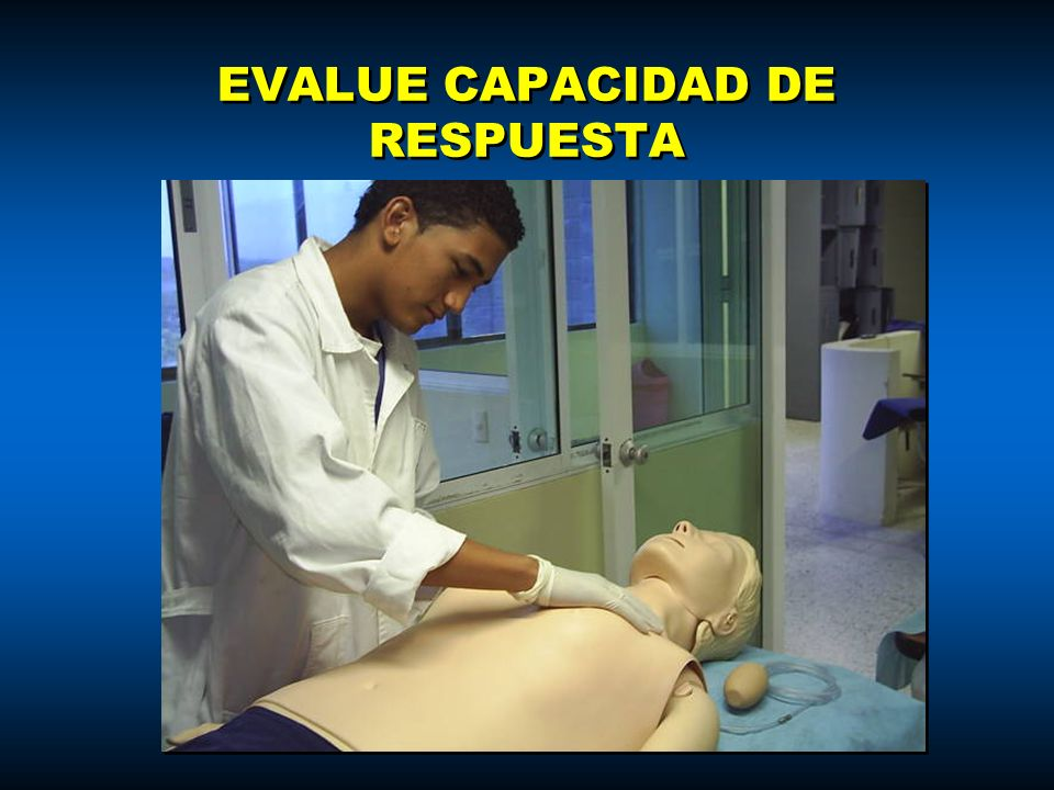 EVALUE CAPACIDAD DE RESPUESTA