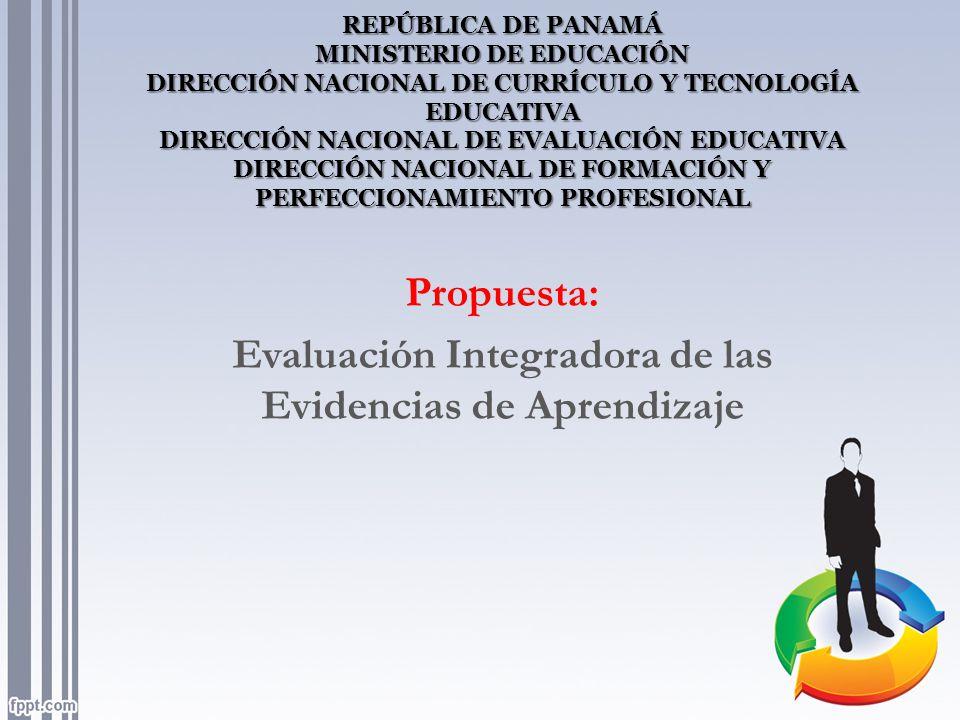 Propuesta: Evaluación Integradora de las Evidencias de Aprendizaje