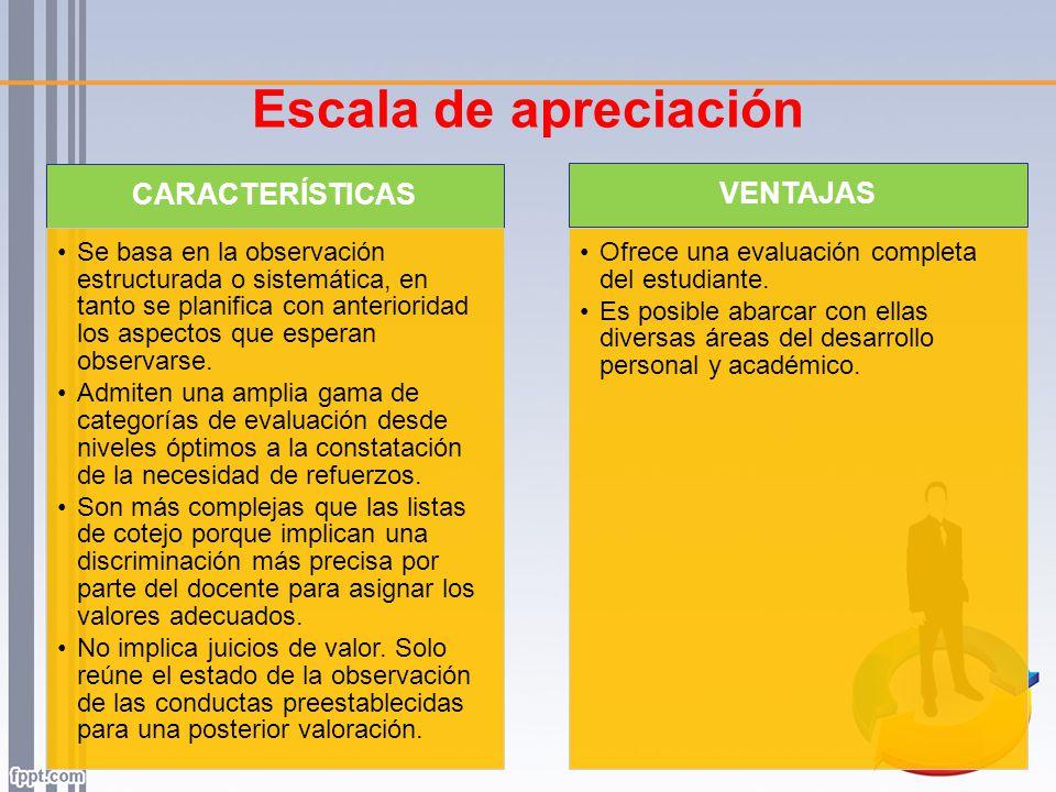 Escala de apreciación CARACTERÍSTICAS VENTAJAS