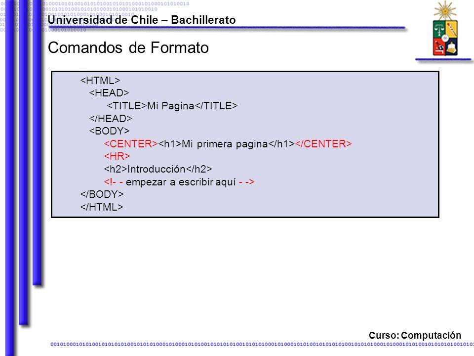 Comandos de Formato Universidad de Chile – Bachillerato <HTML>