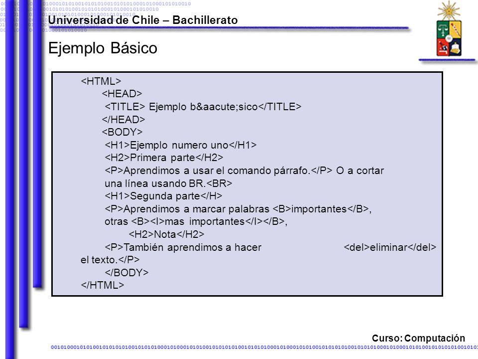 Ejemplo Básico Universidad de Chile – Bachillerato <HTML>