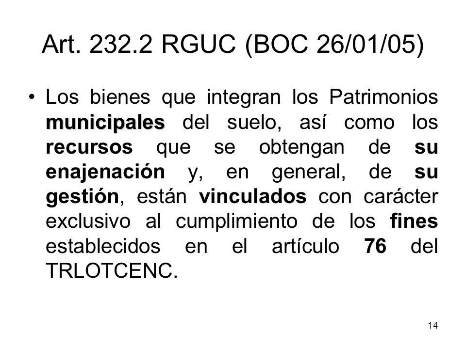 Art. 232.2 RGUC (BOC 26/01/05)
