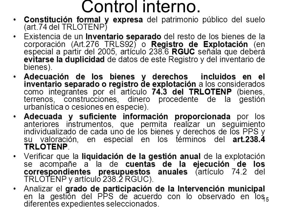 Control interno. Constitución formal y expresa del patrimonio público del suelo (art.74 del TRLOTENP)
