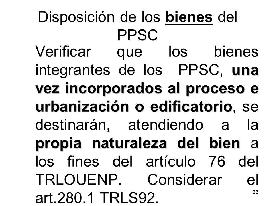 Disposición de los bienes del PPSC