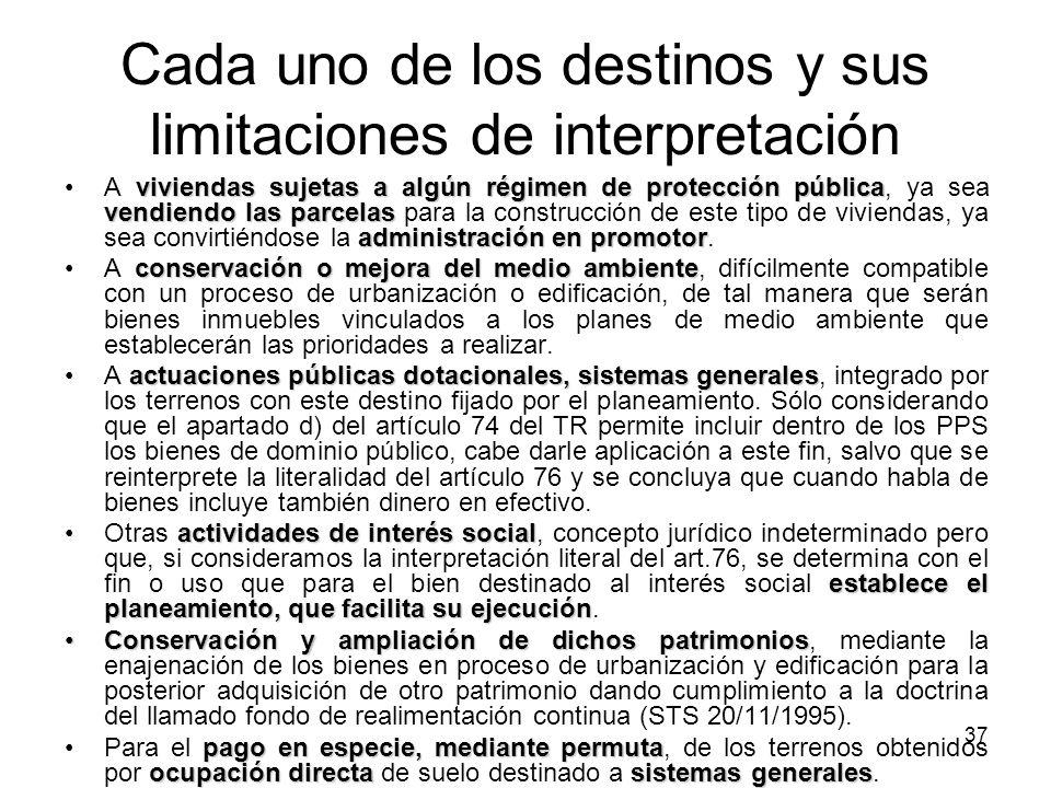 Cada uno de los destinos y sus limitaciones de interpretación