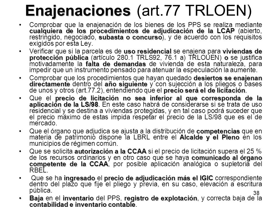 Enajenaciones (art.77 TRLOEN)