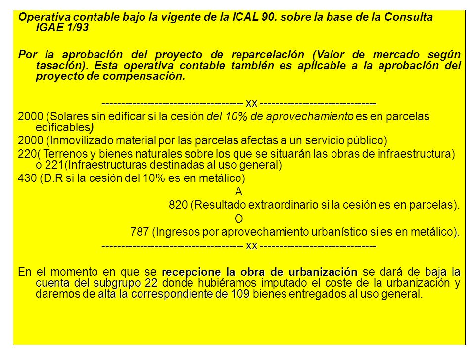 Operativa contable bajo la vigente de la ICAL 90