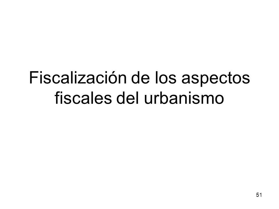Fiscalización de los aspectos fiscales del urbanismo