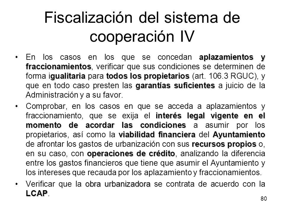 Fiscalización del sistema de cooperación IV