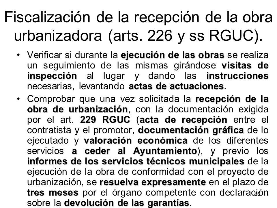 Fiscalización de la recepción de la obra urbanizadora (arts